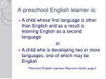 a preschool english learner is