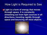 how light is required to see