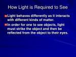 how light is required to see1