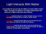 light interacts with matter1
