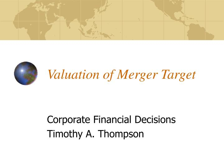 valuation of merger target n.