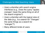 challenges for web searching users