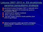 lietuvos 2007 2013 m es strukt rin s paramos panaudojimo strategija