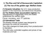 3 the rise and fall of bureaucratic capitalism 1 the rise of the golden age welfare state