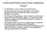 is the sub prime loan crisis a systemic crisis