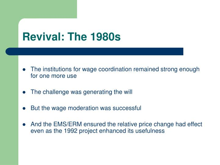 Revival: The 1980s