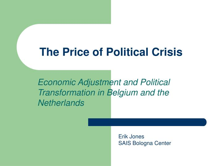 the price of political crisis n.