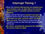 interrupt timing 1