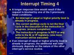 interrupt timing 4