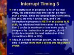 interrupt timing 5