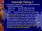interrupt timing 7