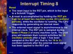 interrupt timing 8