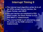 interrupt timing 9