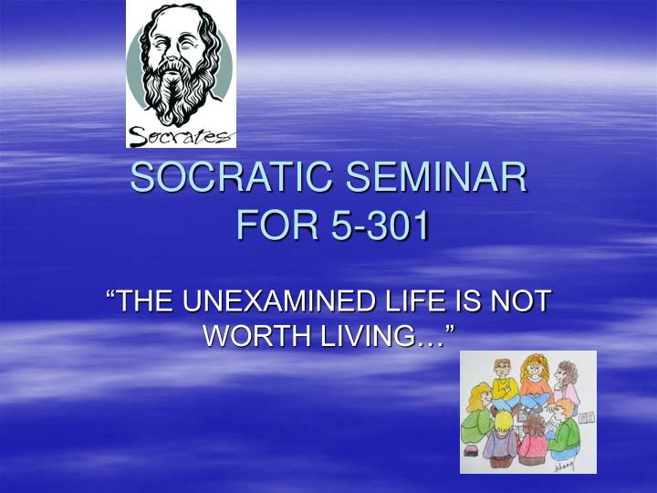 socratic seminar for 5 301 n.