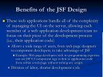 benefits of the jsf design1