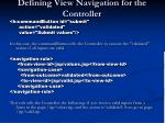 defining view navigation for the controller