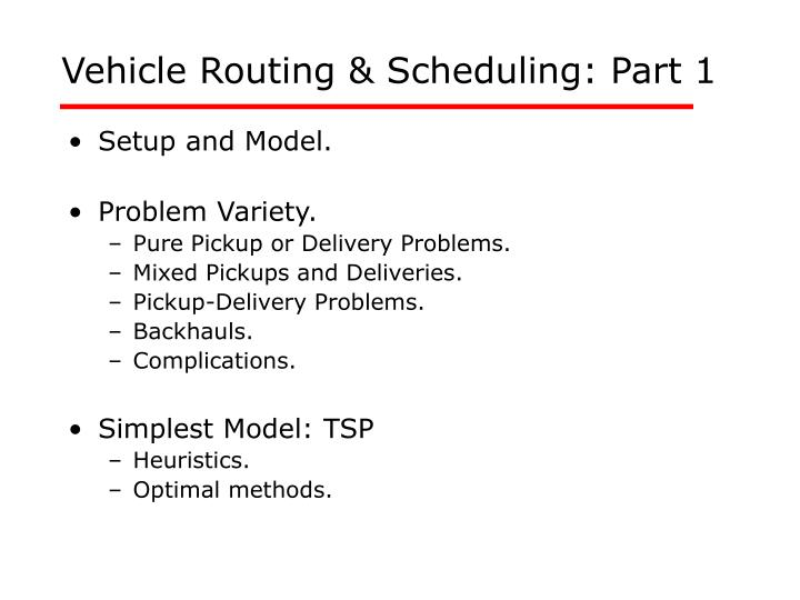 vehicle routing scheduling part 1 n.