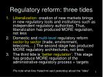 regulatory reform three tides