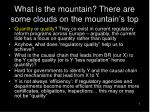 what is the mountain there are some clouds on the mountain s top