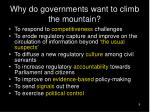 why do governments want to climb the mountain
