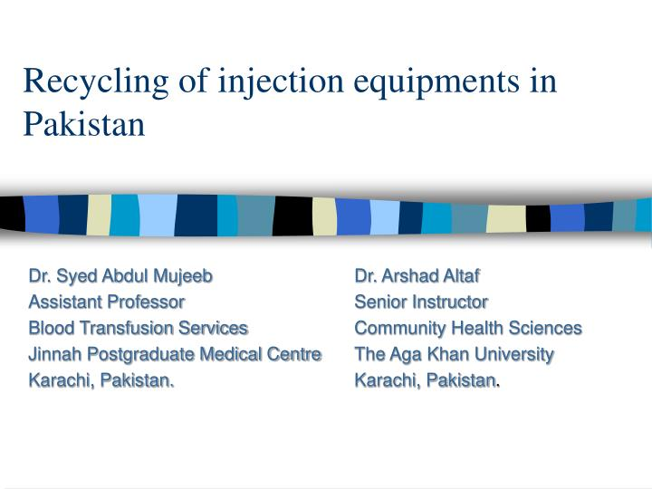 recycling of injection equipments in pakistan n.