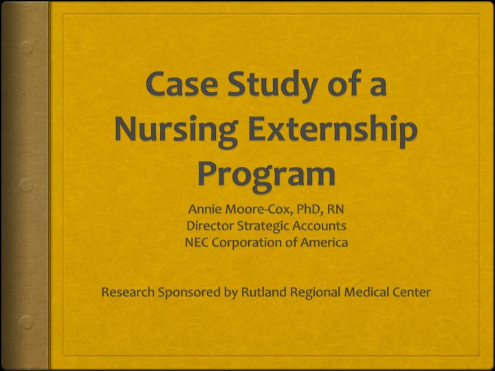 case study of a nursing externship program n.
