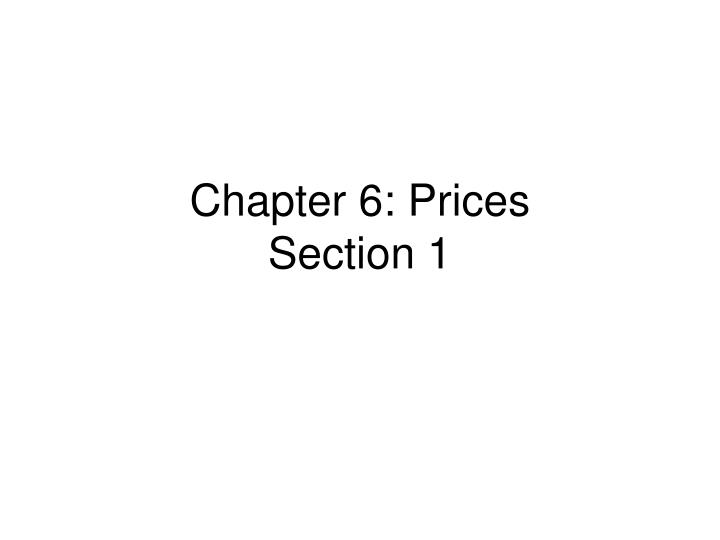 chapter 6 prices section 1 n.