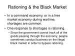 rationing the black market
