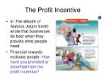 the profit incentive