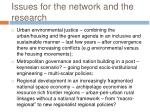issues for the network and the research
