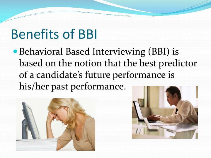 Benefits of BBI