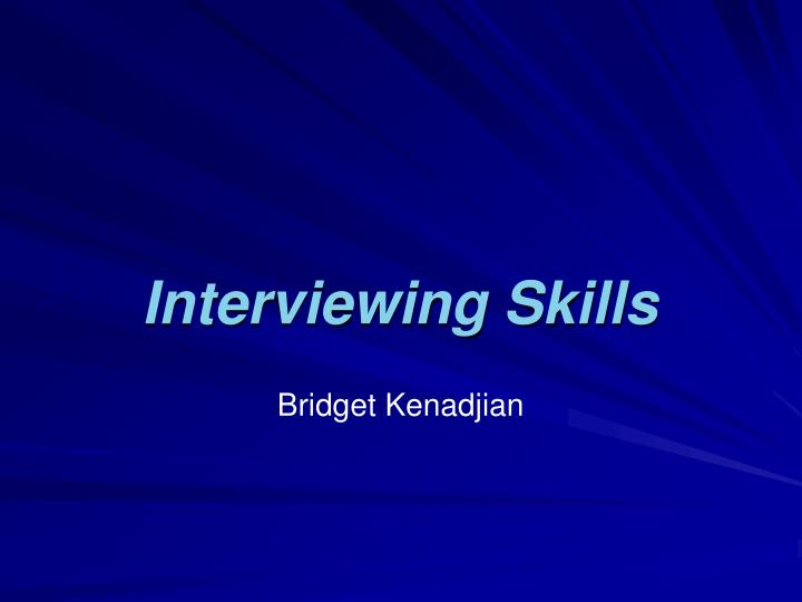 interviewing skills n.