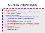 3 dealing with resistance