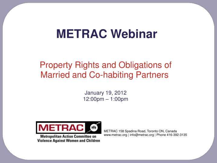 property rights and obligations of married and co habiting partners january 19 2012 12 00pm 1 00pm n.