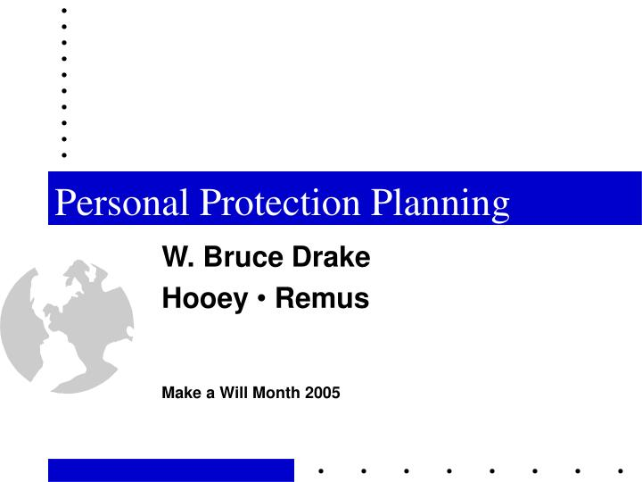 personal protection planning n.