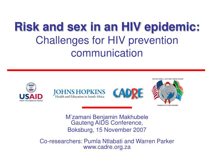 Risk and sex in an hiv epidemic challenges for hiv prevention communication