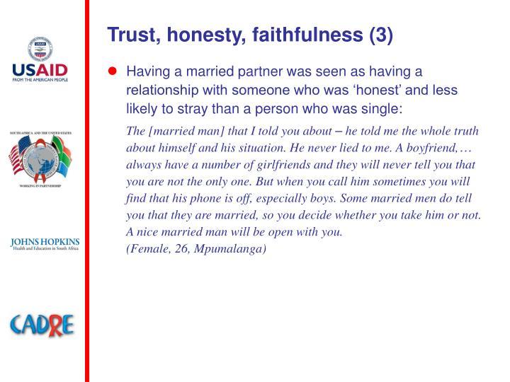 Trust, honesty, faithfulness (3)