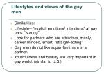 lifestyles and views of the gay men