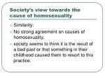 society s view towards the cause of homosexuality