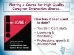 plotting a course for high quality caregiver interaction shores5