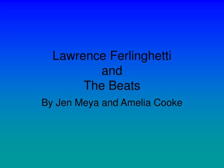 lawrence ferlinghetti and the beats n.