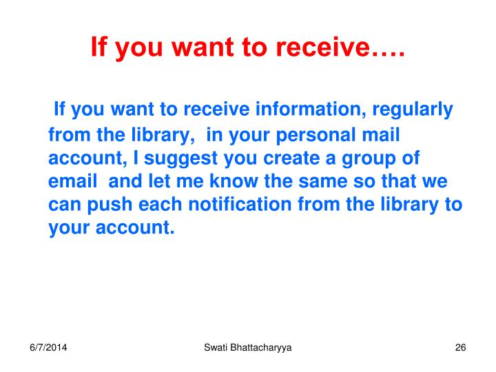 If you want to receive….