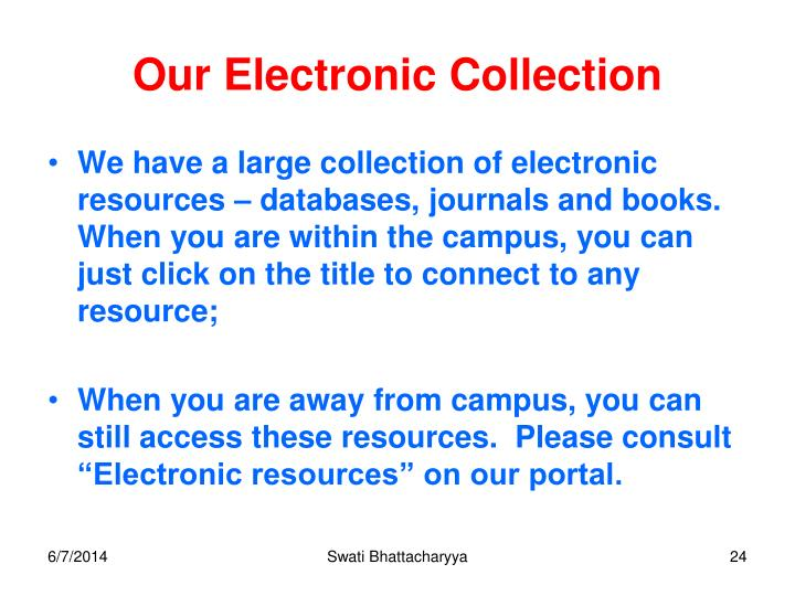 Our Electronic Collection