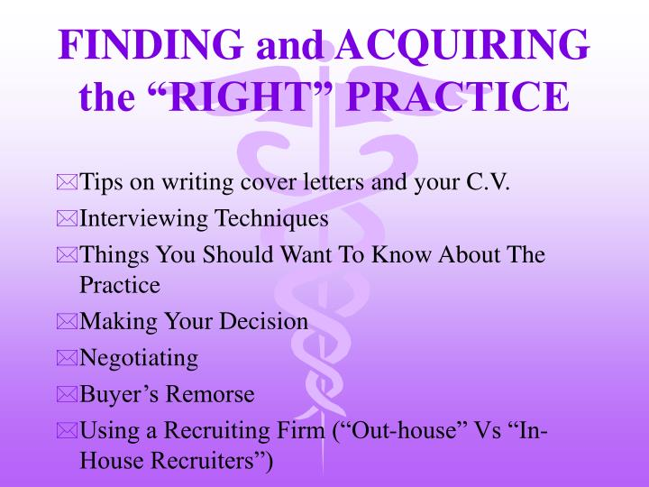 finding and acquiring the right practice n.
