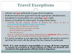 travel exceptions