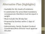 alternative plan highlights