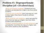 problem 1 disproportionate discipline of 10 school days