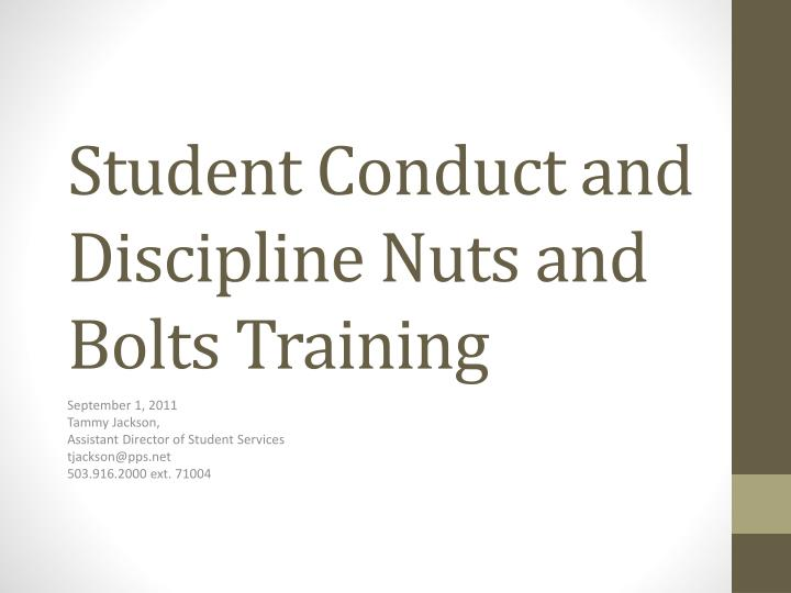 student conduct and discipline nuts and bolts training n.