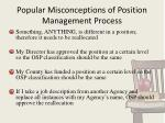popular misconceptions of position management process
