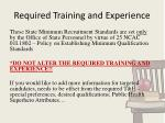 required training and experience